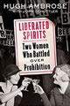 Liberated Spirits Book by Hugh Ambrose
